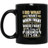 As Long As My Wife Says It's OK Mug