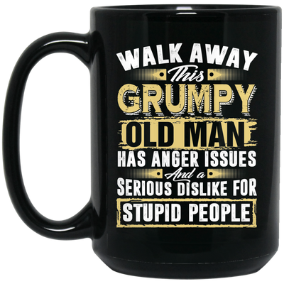 Walk Away - Anger Issues Mug