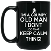 I Don't Do That Keep Calm Thing Mug