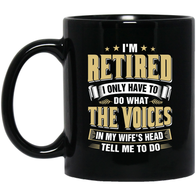 The Voices In My Wife's Head Mug