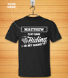 Personalized - Riding Is My Game T-shirt