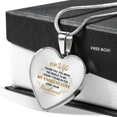 You Mean The World To Me - Heart Necklace