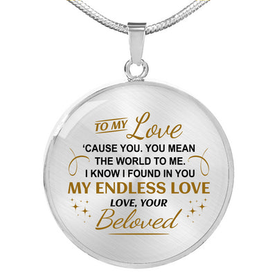 Beloved - You Mean The World To Me - Circle Necklace