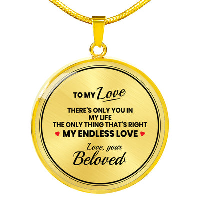 Beloved - Only You In My Life - Circle Necklace