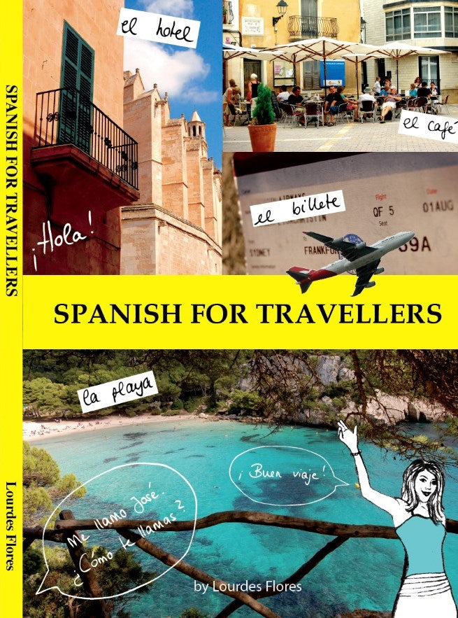 Spanish For Travellers Book and CD