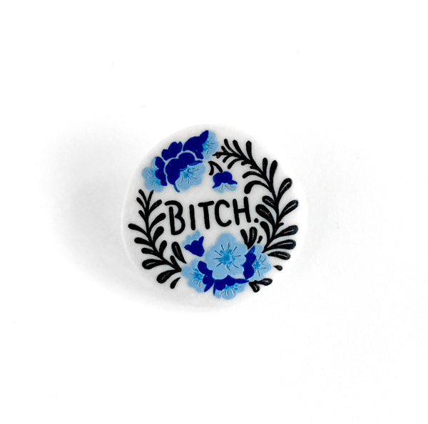 Bitch Pin Blue
