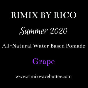 Rimix All-Natural Water Based Pomade**Grape**SUMMER 2020 Limited Edition