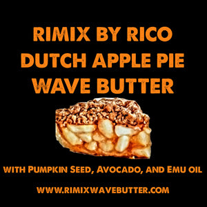 Rimix Dutch Apple Pie Wave Butter with Pumpkin Seed Oil, Avocado, and Emu Oil
