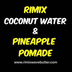 RIMIX COCONUT WATER & PINEAPPLE POMADE