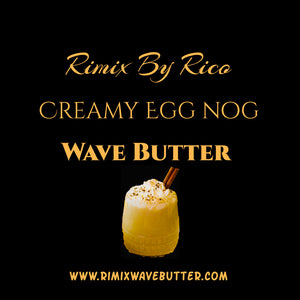 Rimix Creamy Egg Nog Wave Butter