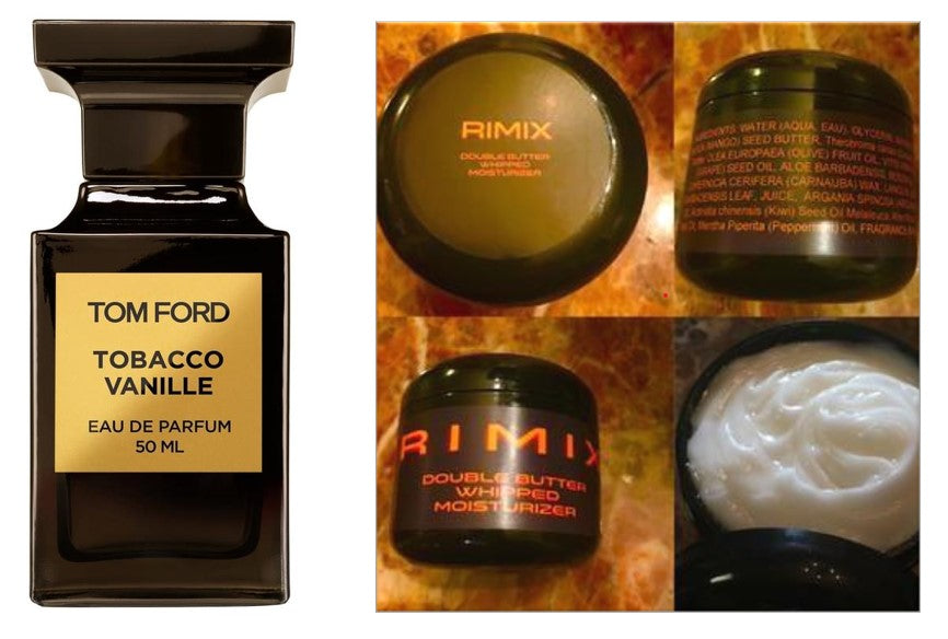 Rimix Double Butter Whipped Moisturizer - Inspired by Tom Ford Tobacco Vanille w/ Rimix Rigain Hair Thickening Formula