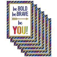 (6 Ea) Be Bold Be Brave Be You Poster Sparkle And Shine