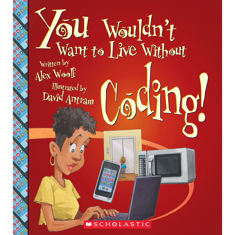 You Wouldnt Want To Live W-o Coding Book