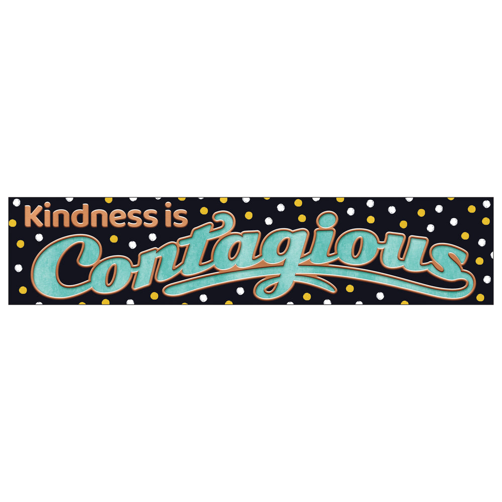 Kindness Is Contagious Banner