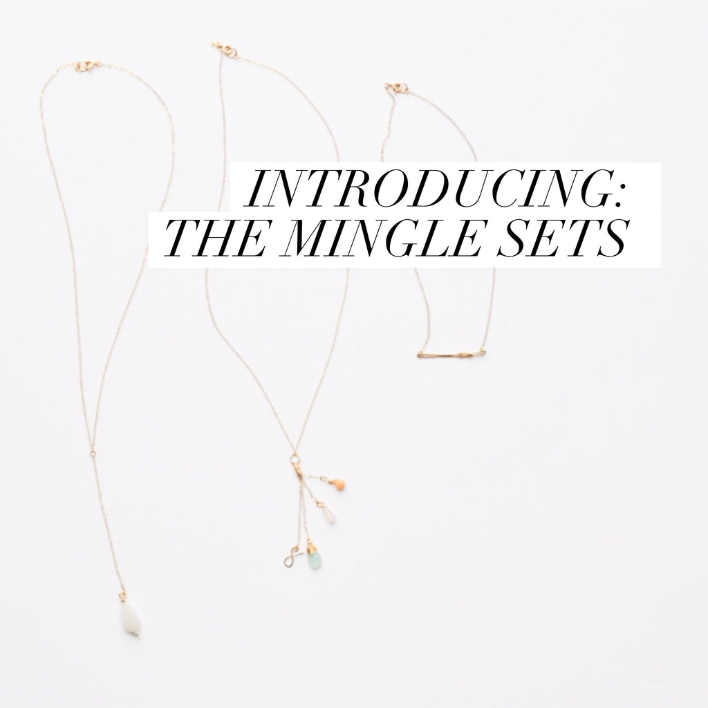 Introducing: Mingle Sets