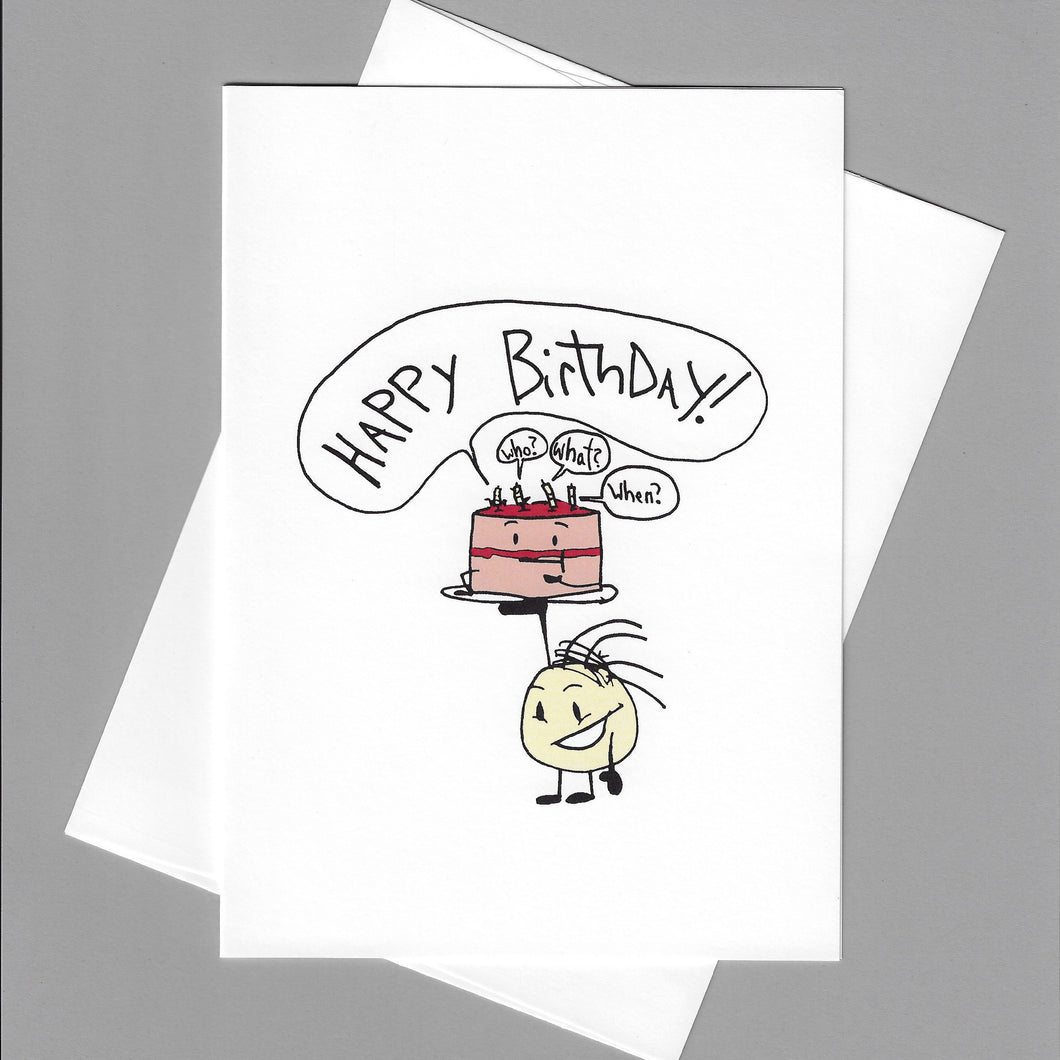 Happy Birthday Who? What? When? Card