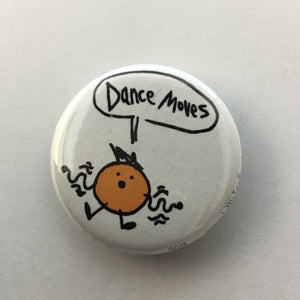 "Dance Moves 1.25"" Button"