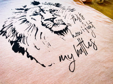 "Load image into Gallery viewer, ""Fight My Battles"" - Graphic T-Shirt - Wanderer Traveling Boutique"
