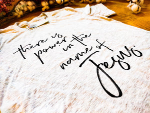 """There Is Power In The Name Of Jesus"" - Graphic T-Shirt - Wanderer Traveling Boutique"
