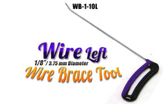 "DISCONTINUED!!! GET IT WHILE YOU CAN!!! Brace Wire Tool 1/8"" x 10"" LEFT"