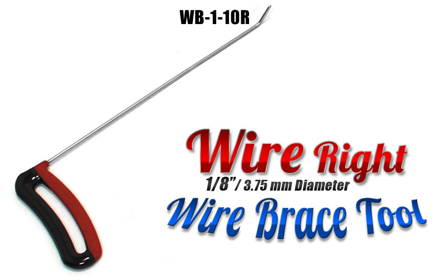 "DISCONTINUED!!! GET IT WHILE YOU CAN!!! Brace Wire Tool 1/8"" x 10"" Right"