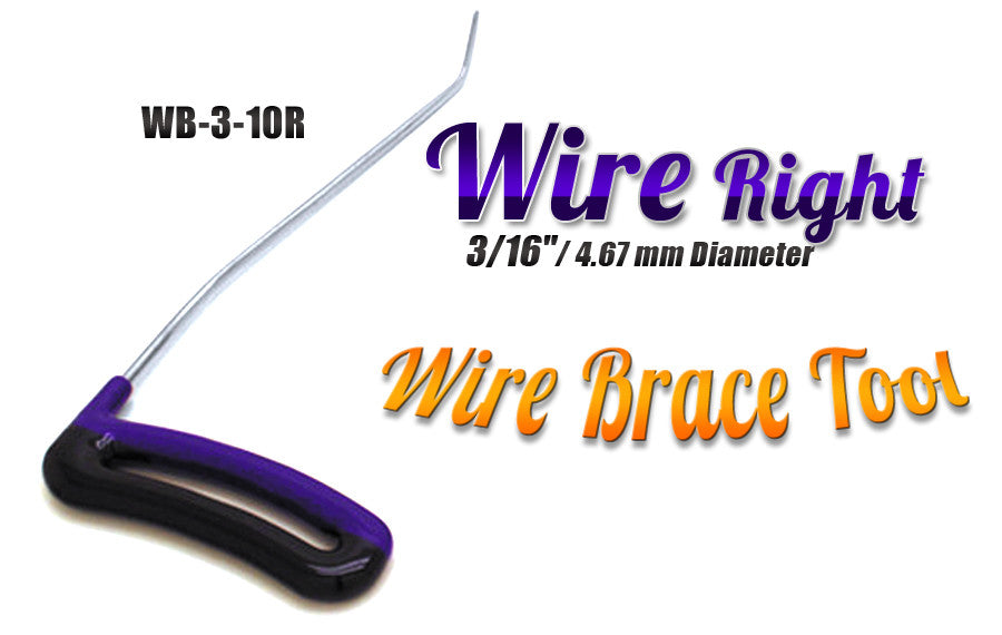"DISCONTINUED!!! GET IT WHILE YOU CAN!!! Brace Wire Tool 3/16"" x 10"" Right"