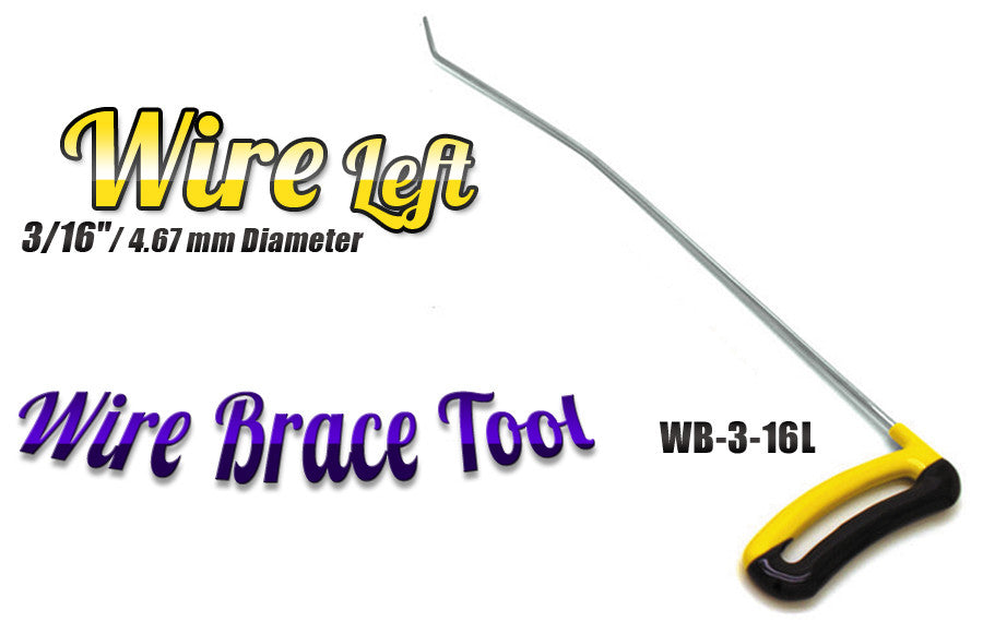 "DISCONTINUED!!! GET IT WHILE YOU CAN!!! Brace Wire Tool 3/16"" x 16"" Left"