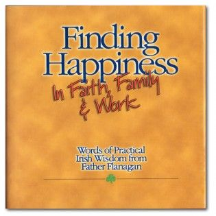 Finding Happiness in Faith, Family & Work