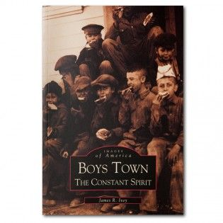 Boys Town: The Constant Spirit