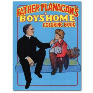 Father Flanagan's Boys Home Coloring Book
