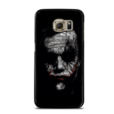 JOKER WHY SO SERIOUS Samsung Galaxy S6 Case