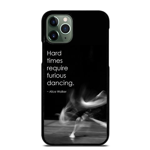 DANCE QUOTE BALLET 3 iPhone 11 Pro Max Case