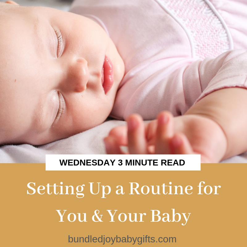 Setting Up a Routine for You & Your Baby