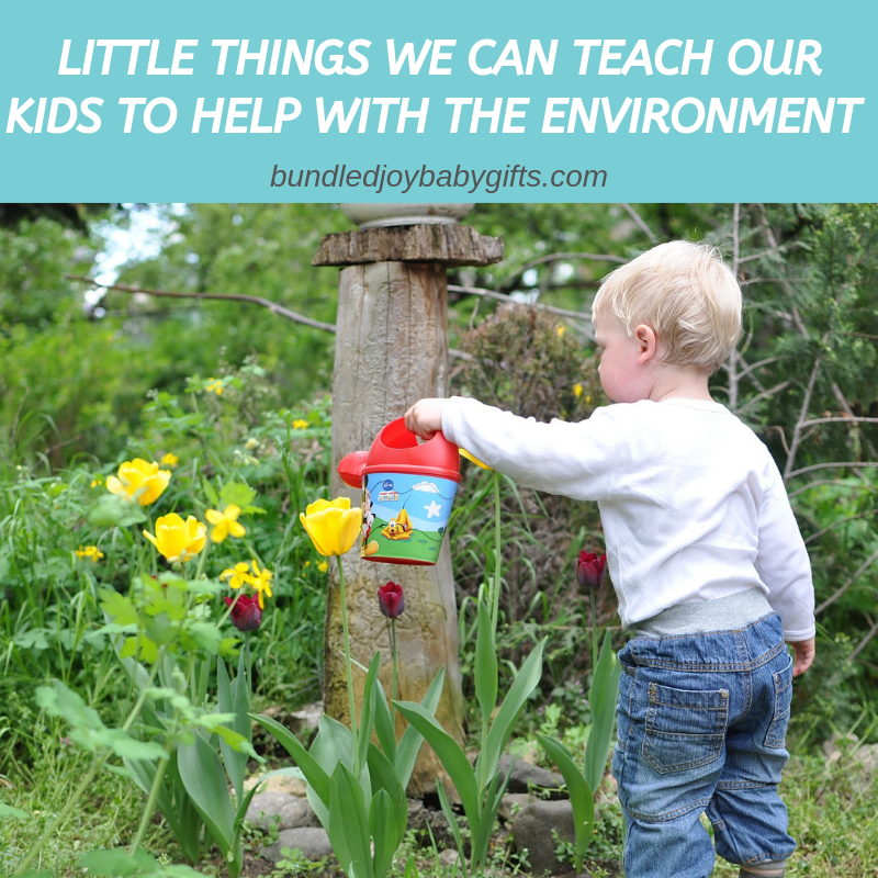 Little Things We Can Teach Our Kids To Help With The Environment