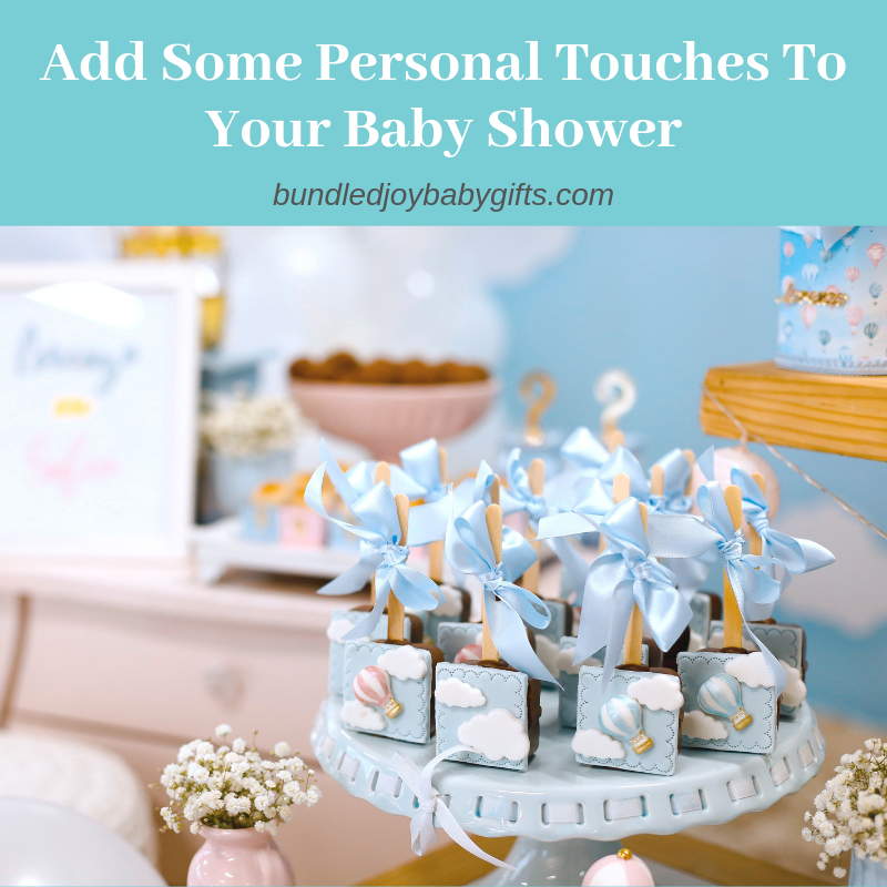 Add Some Personal Touches To Your Baby Shower