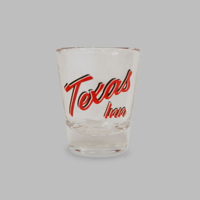 Texas Inn Shot Glass