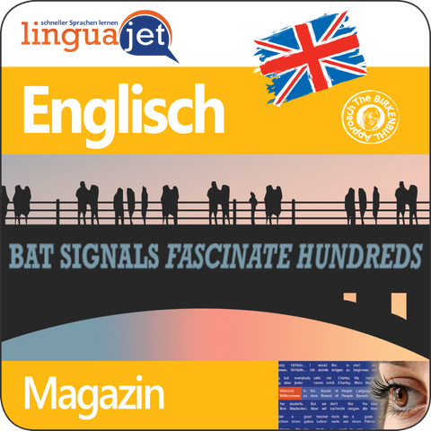 Englisch, Magazin, TeaTime - Bat Signals Fascinate Hundreds, App