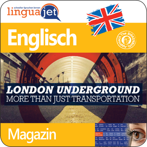 Englisch, Magazin, TeaTime - London Underground: More Than Just Transportation, App