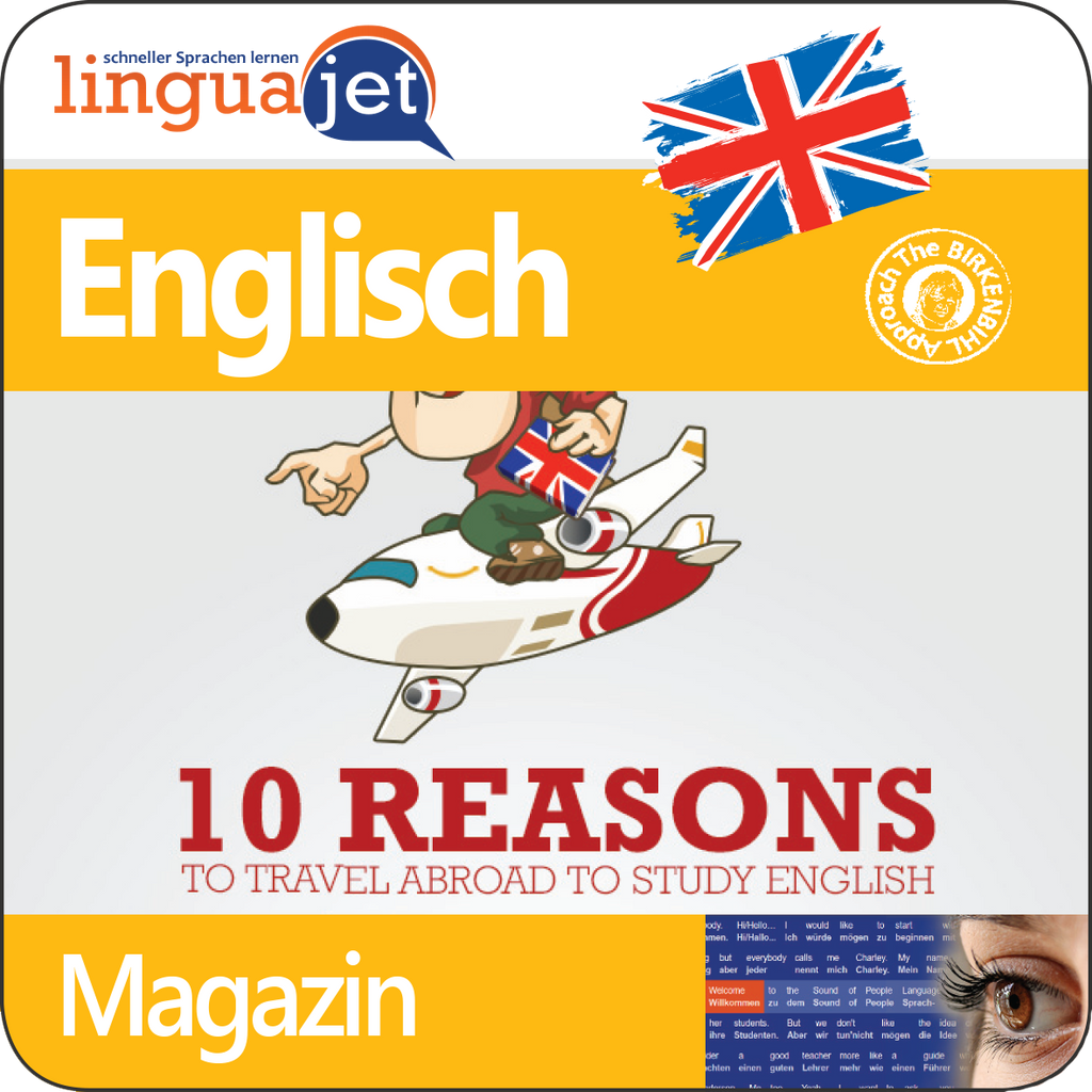 Englisch, Magazin, TeaTime - 10 Reasons to Travel Abroad to Study English, App