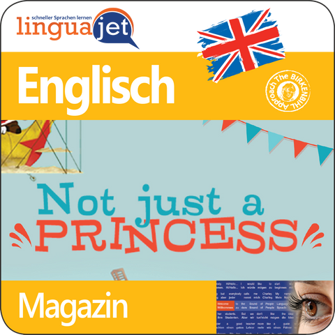 Englisch, Magazin, TeaTime - Not Just a Princess, App