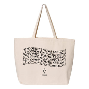quiet you're leaving tote bag