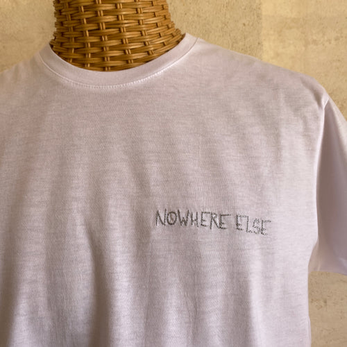 Nowhere Else T-Shirt
