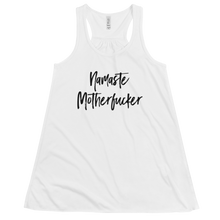 Load image into Gallery viewer, Namaste Motherfucker Flowy Racerback Tank