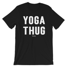 Load image into Gallery viewer, Yoga Thug T-Shirt