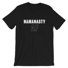 Load image into Gallery viewer, Namanasty AF T-Shirt