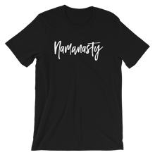 Load image into Gallery viewer, Just Namanasty T-Shirt