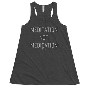 Meditation not Medication Flowy Racerback Tank