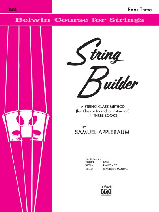 Belwin Course for Strings, String Builder: Bass, Book 3
