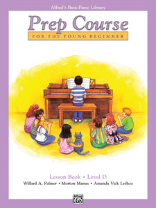Alfred's Basic Piano Library Prep Course: Lesson Book, Level D