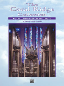 The Coral Ridge Collection: Hymn Introductions for Organ (AUTOGRAPHED)